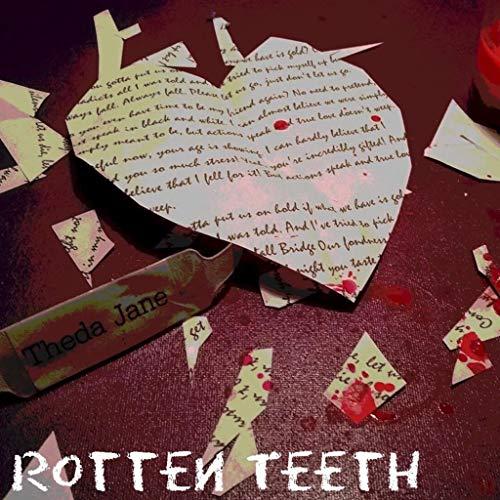 - Rotten Teeth [Explicit]