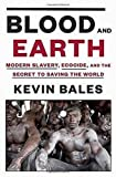Blood and Earth 1st Edition