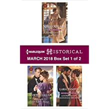 Harlequin Historical March  2018 - Box Set 1 of 2: From Governess to Countess\Rescued by the Earl's Vows\Lord Ravenscar's Inconvenient (Matches Made in Scandal)