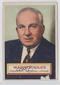 Warren Giles COMC REVIEWED Good to VG-EX (Baseball Card) 1956 Topps #2.1