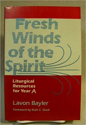 Book Fresh Winds of the Spirit: Liturgical Resources for Year A by Lavon Bayler (1986-01-12)