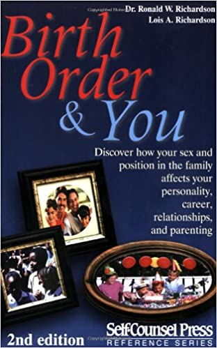 Birth Order And You (Reference Series): Dr  Dr  Ronald W  Richardson