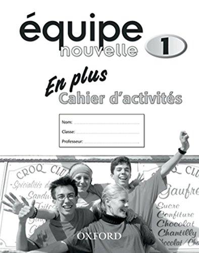 (Equipe Nouvelle: Part 1: En Plus Workbook)