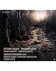 Vasks: Distant Light; Piano Quartet; Summer Dances