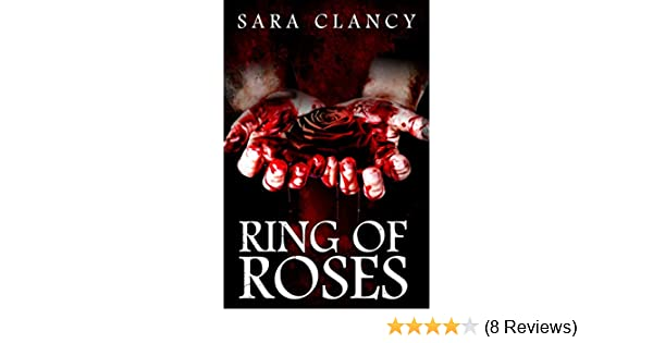 Amazon.com: Ring of Roses: Supernatural Horror with Killer Ghosts in Haunted Towns (The Plague Book 1) eBook: Sara Clancy, Emma Salam, Ron Ripley, ...