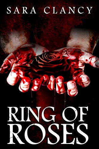 Ring of Roses: Supernatural Horror with Killer Ghosts in Haunted Towns (The Plague Book