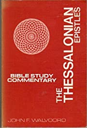 The Thessalonian Epistles: Bible Study…