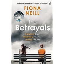 The Betrayals: The Richard & Judy Book Club pick 2017