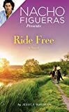 Nacho Figueras Presents: Ride Free (Polo Season)