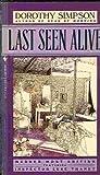 Last Seen Alive, Dorothy Simpson, 0553277731
