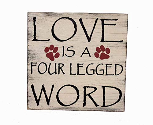 OBI Love is a Four Legged Word Wall Plaque 7