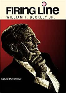"Firing Line with William F. Buckley Jr. ""Capital Punishment"""
