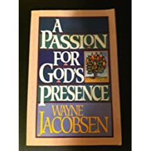 A Passion for God's Presence