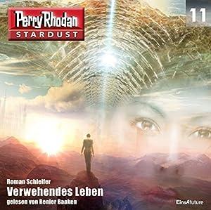 Verwehendes Leben (Perry Rhodan Stardust 11) Hörbuch