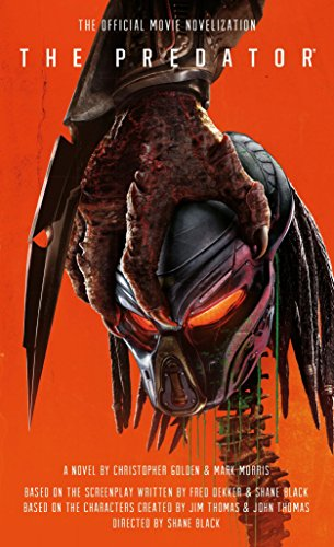 - The Predator: The Official Movie Novelization