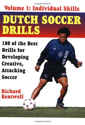 Dutch Soccer Drills Vol. 1: Individual Skills - Dutch Football