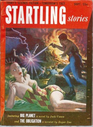 Book cover from Startling Stories 1952 Vol. 27 # 2 September: Big Planet / The Obligation / The Perfect Gentleman / Night Talkby Samuel (editor): Jack Vance / Roger Dee (Roger D. Aycock) / R.J.