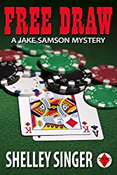Free Draw (The Jake Samson & Rosie Vicente Detective Series Book 2)