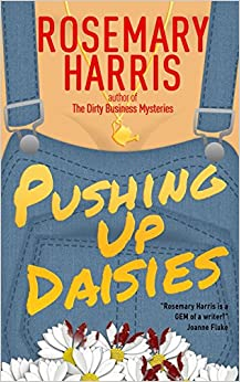 Pushing Up Daisies: Volume 1 (Dirty Business Mysteries)