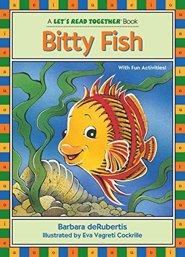 Bitty Fish: Short Vowel i (Let's Read Together ®)