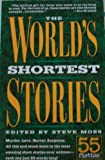 The World's Shortest Stories: 55 Fiction