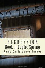Coptic Spring (Regression, #1) (Volume 1)