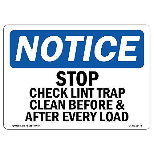 (OSHA Notice Sign - Stop Check Lint Trap Clean Before & After | Vinyl Label Decal | Protect Your Business, Construction Site | Made in The USA)
