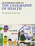 An Introduction to the Geography of Health 1st Edition