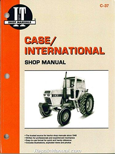- C-37 Case International 2090 2094 2290 2294 2390 2394 2590 2594 Tractor Repair Manual