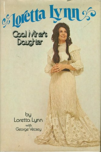 Download Loretta Lynn: Coal Miners Daughter book pdf | audio id:r4hj6cp