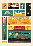 #9: Recordmania: Atlas of the Incredible
