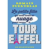 """Afficher """"La petite fille qui avait avalé un nuage grand comme la tour Eiffel"""""""