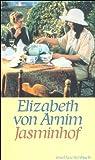 Jasminhof: Roman (insel taschenbuch, Band 2292)