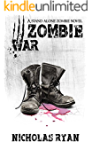 Zombie War: An account of the zombie apocalypse that swept across America
