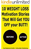 Weight Loss Motivation Stories That Will Get You Off Your Butt