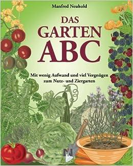 Das Garten Abc Amazon De Neuhold Manfred Bucher