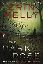 The Dark Rose: A Novel