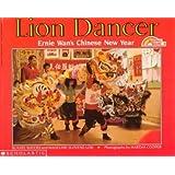 Lion Dancer: Ernie Wan's Chinese New Year Lion Dancer