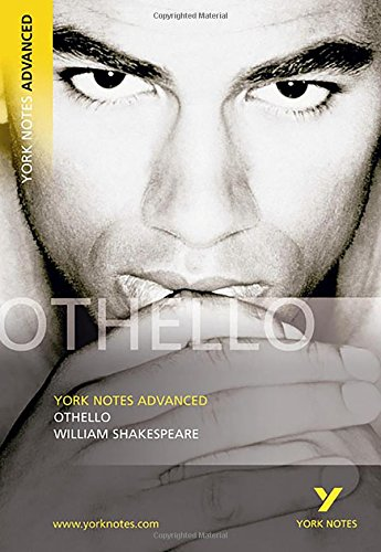 Othello. Interpretationshilfe: (Advanced) (York Notes Advanced)