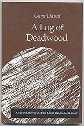 A Log of Deadwood