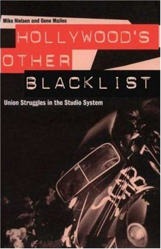 hollywoods-other-blacklist-union-struggles-in-the-studio-system