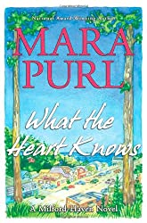 What the Heart Knows: A Milford-Haven Novel, Book One (The Milford-Haven Novels)