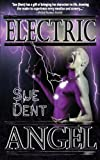 Electric Angel, Sue Dent, 0996012184
