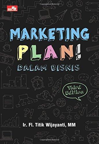 Read Online Marketing Plan! Dalam Bisnis (Indonesian Edition) pdf epub
