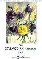 Der Aquarell-Kalender No.2 (Wandkalender 2014 DIN A4 hoch): Mit ausgewählten Aquarellen durch das Jahr (Monatskalender, 14 Seiten)