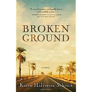 Broken Ground: A Novel