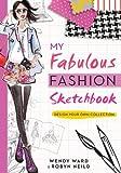 My One-Of-a-Kind Fashion Design, Wendy Ward, 1402295413