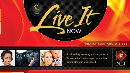 Live It Now! Dramatized Audio Bible by Tyndale House Publishers