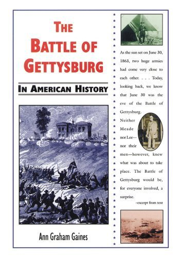 The Battle of Gettysburg in American History by Ann Graham Gaines (2001-03-03)
