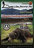 The Modern Day Mountain Man, Season 5 :A 2-disc set of Alaska hunting adventures for brown bear, grizzly bear, moose, caribou, and Dall sheep